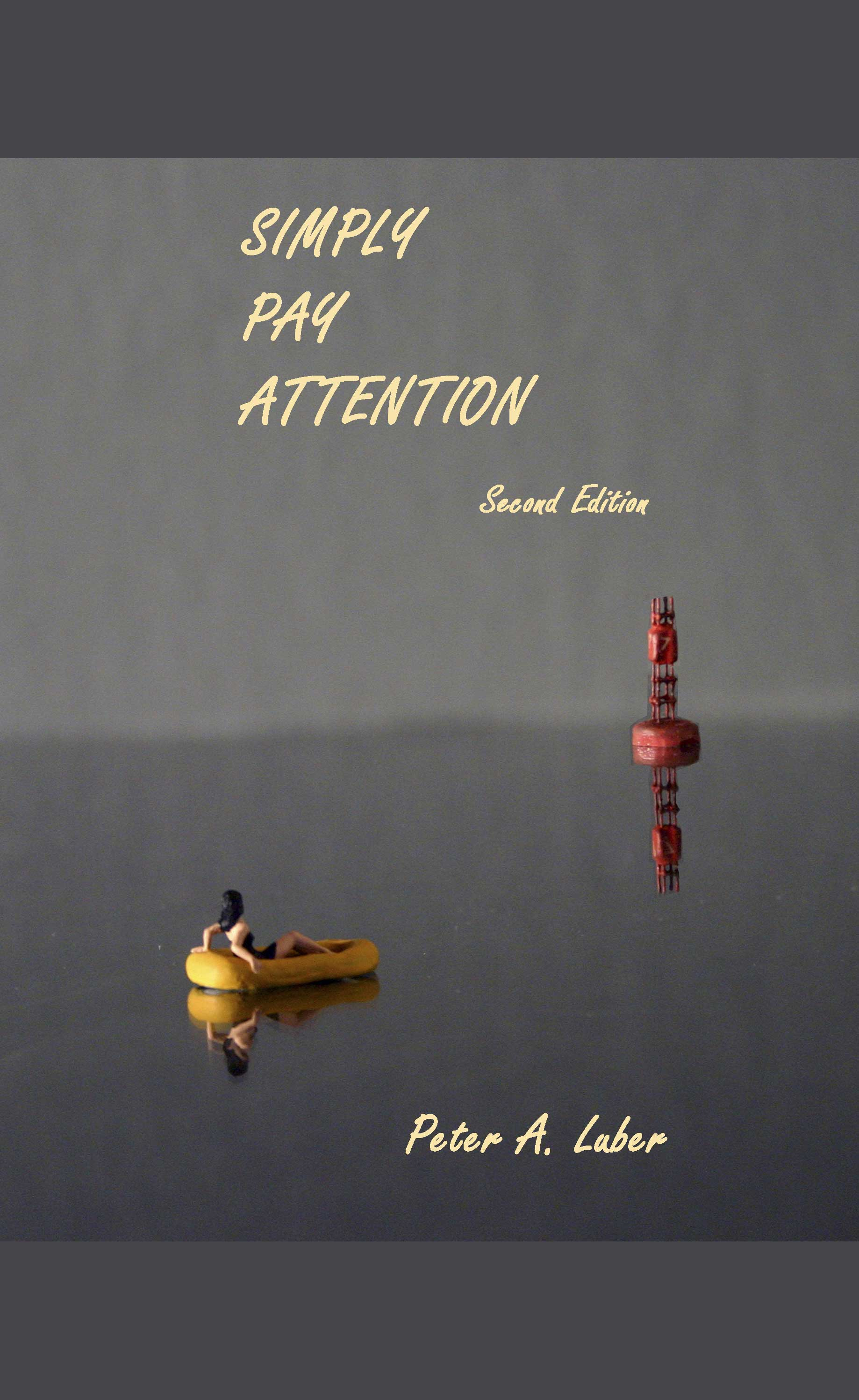 Simply Pay Attention 2nd Ed